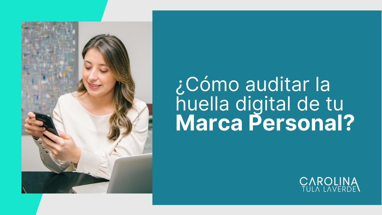 Como-auditar-la-huella-digital-de-tu-Marca-Personal